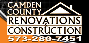 Camden County Renovations & Construction at the Lake of the Ozarks